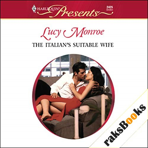 The Italian's Suitable Wife Audiobook By Lucy Monroe cover art