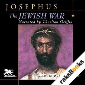 The Jewish War Audiobook By Flavius Josephus cover art