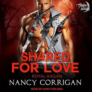 The Kagan Wolves: Shared for Love Audiobook By Nancy Corrigan cover art