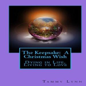 The Keepsake: A Christmas Wish Audiobook By Tammy Lynn cover art