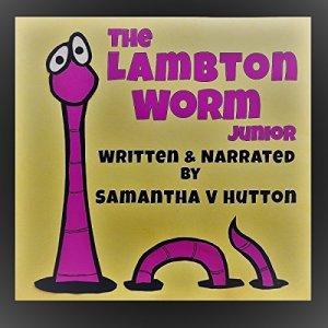 The Lambton Worm Junior: Adventures at Goatshead Castle Audiobook By Samantha V Hutton cover art