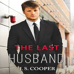 The Last Husband Audiobook By J. S. Cooper cover art