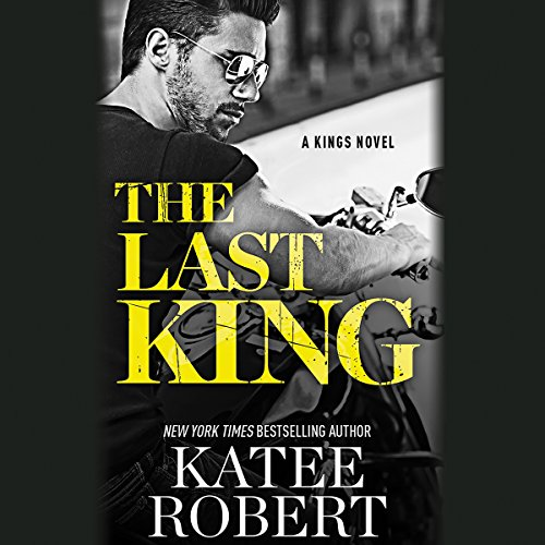 The Last King Audiobook By Katee Robert cover art