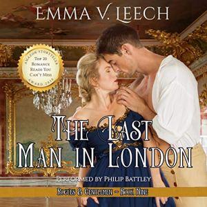 The Last Man in London Audiobook By Emma V Leech cover art