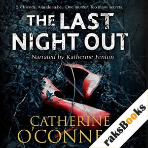 The Last Night Out Audiobook By Catherine O'Connell cover art