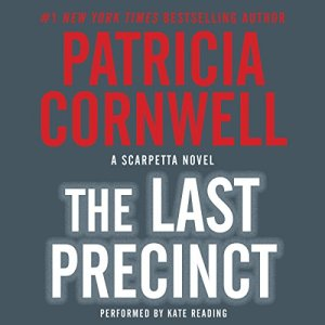 The Last Precinct Audiobook By Patricia Cornwell cover art