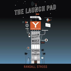 The Launch Pad Audiobook By Randall Stross cover art