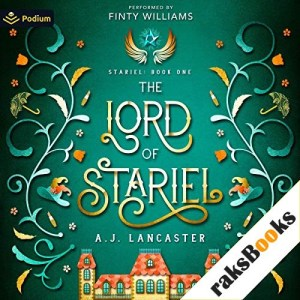 The Lord of Stariel Audiobook By AJ Lancaster cover art