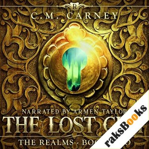 The Lost City: An Epic LitRPG Adventure Audiobook By C.M. Carney cover art