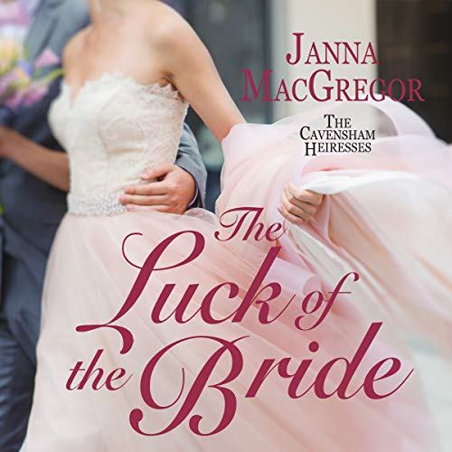 The Luck of the Bride Audiobook By Janna MacGregor cover art