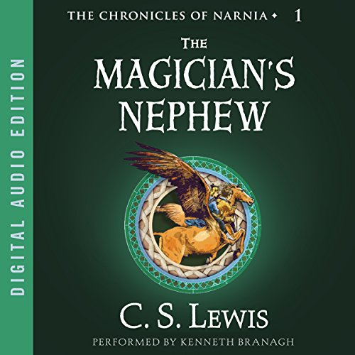 The Magician's Nephew Audiobook By C.S. Lewis cover art