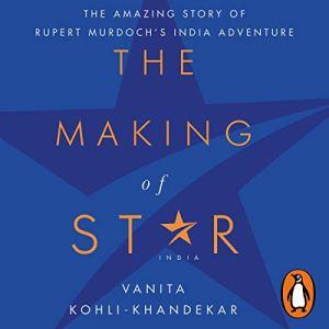 The Making of Star Audiobook By Vanita Kohli cover art