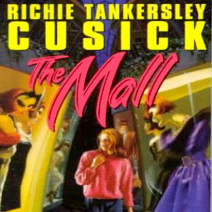 The Mall Audiobook By Richie Tankersley Cusick cover art