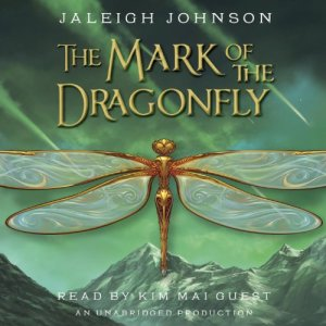 The Mark of the Dragonfly Audiobook By Jaleigh Johnson cover art