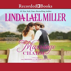 The Marriage Charm Audiobook By Linda Lael Miller cover art