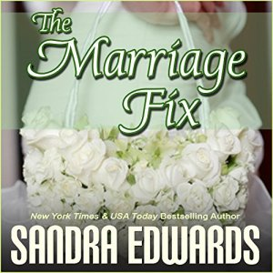 The Marriage Fix Audiobook By Sandra Edwards cover art