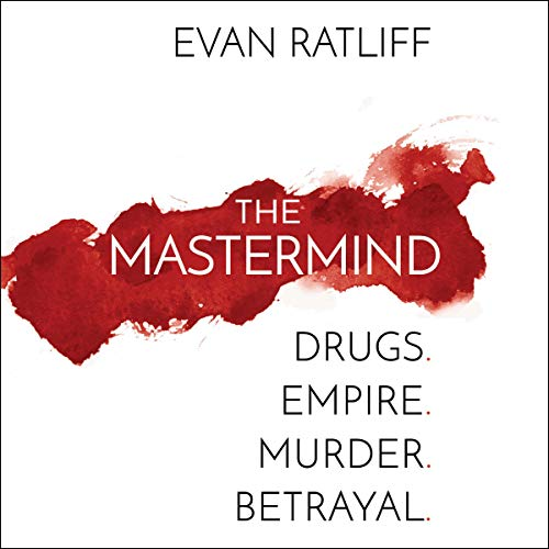 The Mastermind Audiobook By Evan Ratliff cover art