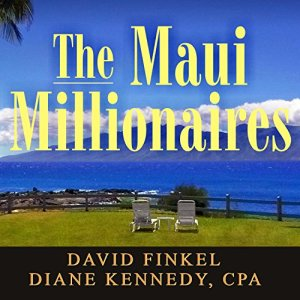 The Maui Millionaires Audiobook By Diane Kennedy, David Finkel cover art