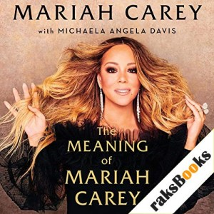 The Meaning of Mariah Carey Audiobook By Mariah Carey cover art