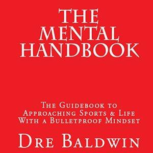 The Mental Handbook Audiobook By Dre Baldwin cover art
