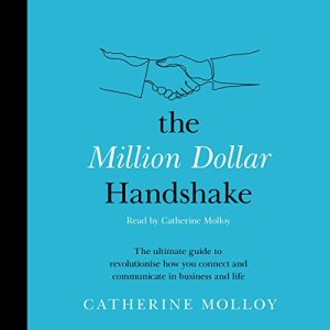 The Million Dollar Handshake Audiobook By Catherine Molloy cover art