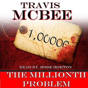 The Millionth Problem Audiobook By Travis McBee cover art