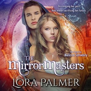 The MirrorMasters Audiobook By Lora Palmer cover art