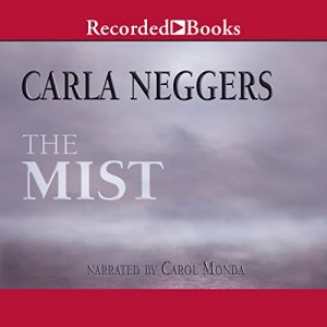 The Mist Audiobook By Carla Neggers cover art