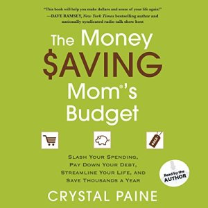 The Money Saving Mom's Budget Audiobook By Crystal Paine cover art