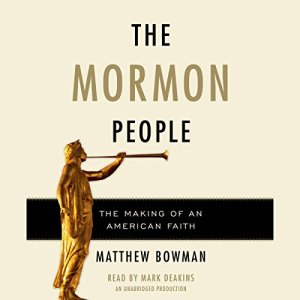 The Mormon People Audiobook By Matthew Bowman cover art