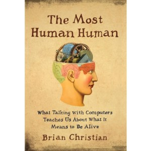 The Most Human Human Audiobook By Brian Christian cover art