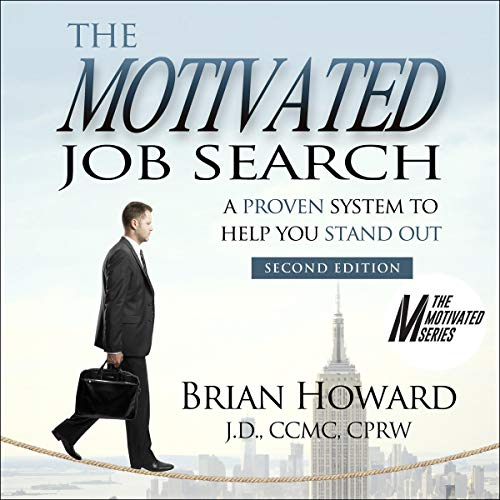 The Motivated Job Search Audiobook By Brian E. Howard cover art