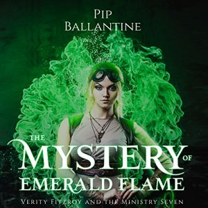 The Mystery of Emerald Flame Audiobook By Pip Ballantine cover art