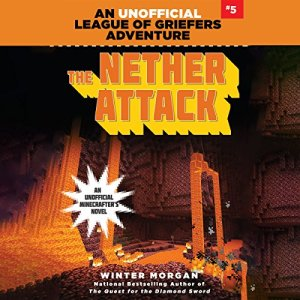 The Nether Attack Audiobook By Winter Morgan cover art