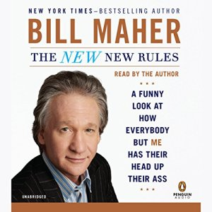 The New New Rules Audiobook By Bill Maher cover art