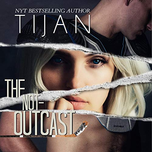 The Not-Outcast Audiobook By Tijan cover art
