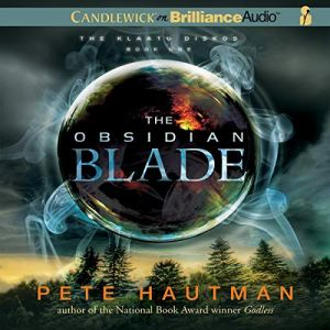 The Obsidian Blade Audiobook By Pete Hautman cover art