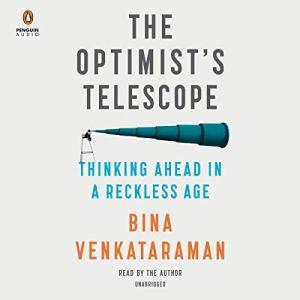The Optimist's Telescope Audiobook By Bina Venkataraman cover art