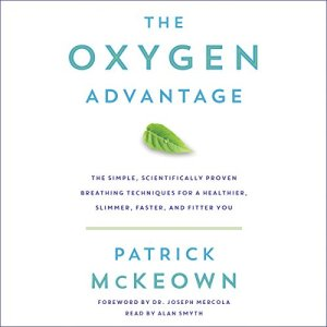 The Oxygen Advantage Audiobook By Patrick McKeown cover art
