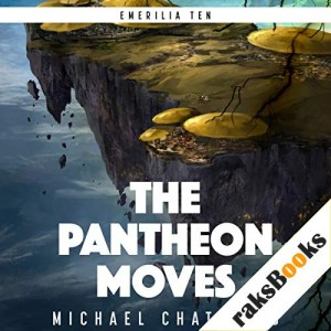 The Pantheon Moves Audiobook By Michael Chatfield cover art