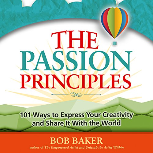 The Passion Principles Audiobook By Bob Baker cover art