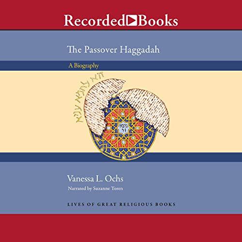 The Passover Haggadah Audiobook By Vanessa L. Ochs cover art