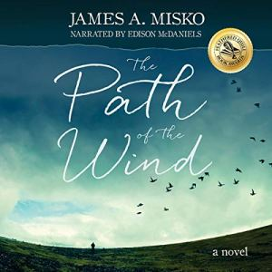 The Path of the Wind Audiobook By James A. Misko cover art