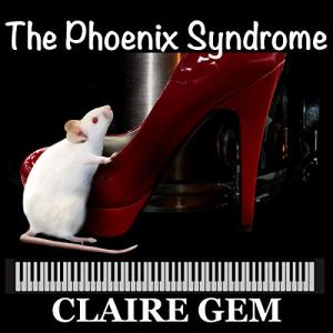 The Phoenix Syndrome Audiobook By Claire Gem cover art