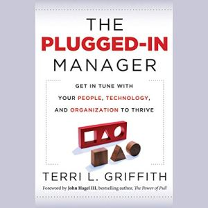 The Plugged-In Manager Audiobook By Terri L. Griffith cover art