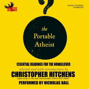 The Portable Atheist Audiobook By Christopher Hitchens cover art