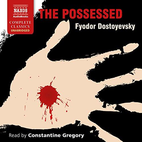 The Possessed Audiobook By Fyodor Dostoyevsky, Constance Garnett - translator cover art