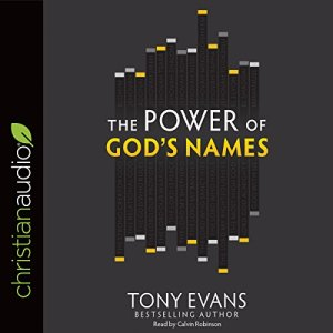 The Power of God's Names Audiobook By Tony Evans cover art
