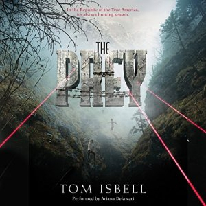 The Prey Audiobook By Tom Isbell cover art