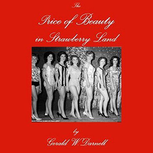 The Price of Beauty in Strawberry Land Audiobook By Gerald W. Darnell cover art